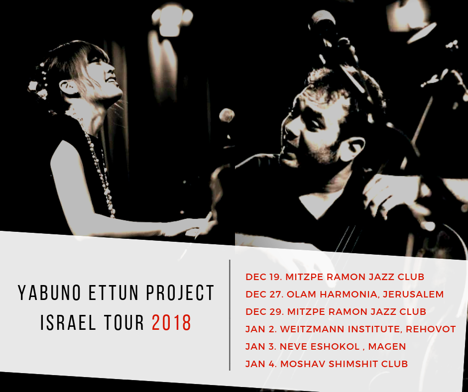 The Yabuno Ettun Project Israel Tour 2018